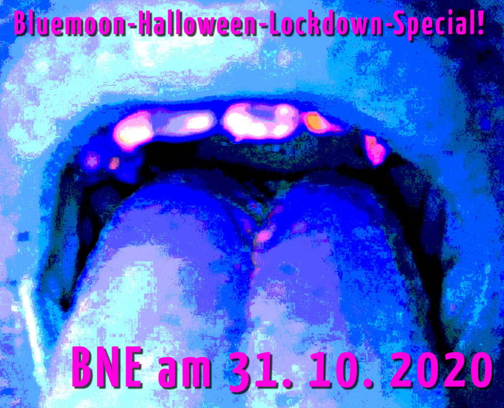 Bluemoon-Halloween-Lockdown-Special! BNE am 31. 10. 2020
