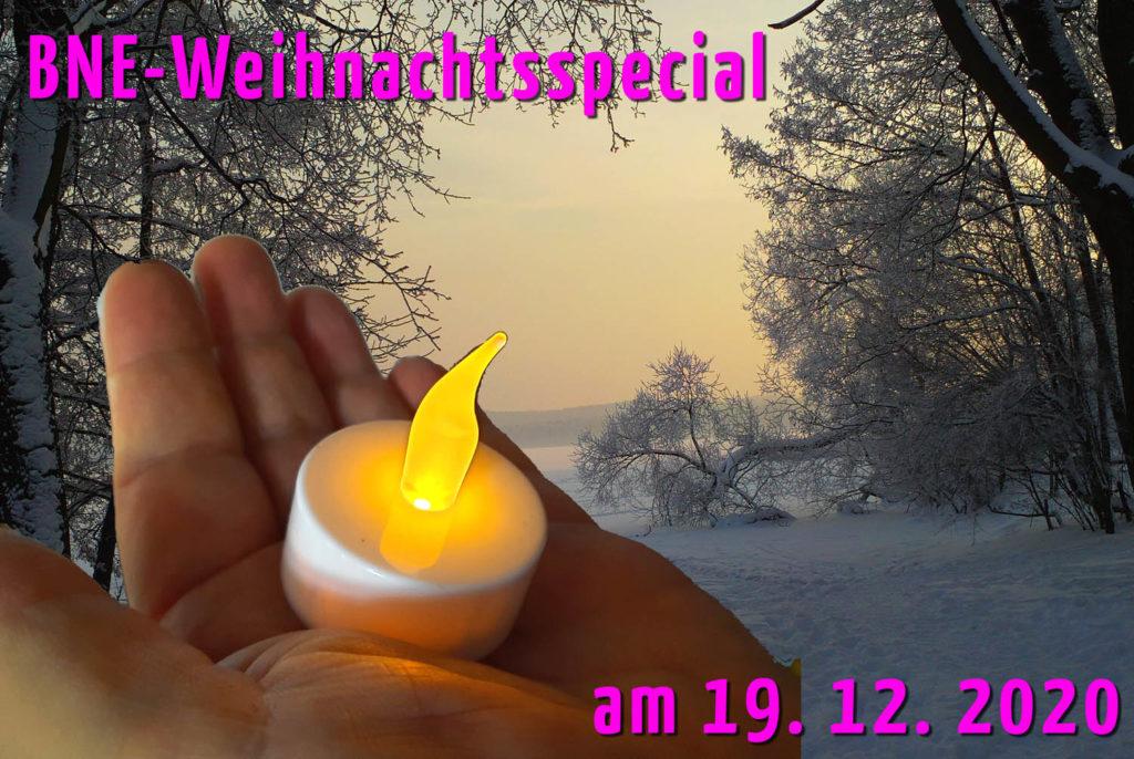 Das BNE-Weihnachtsspecial am 19. 12. 2020